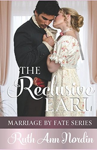 The Reclusive Earl (Marriage by Fate)