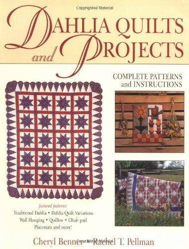 Dahlia Quilts and Projects (Giant Dahlia Quilt)