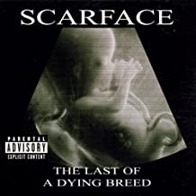 Last Of A Dying Breed [Explicit]