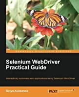 Selenium WebDriver Practical Guide Front Cover