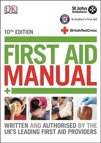 first aid manual dk 9781409342007 amazon com books rh amazon com first aid manual 10th edition free download first aid manual 10th edition free download