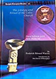 The Liturgy and Ritual of the Celtic Church, Warren, Frederick and O'Donoghue, Neil, 1607241005