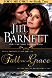 Fall From Grace  (Fool Me Once Book Two)