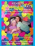 HEARTS TOUCHING HEARTS Nursing Home Ministry, Sarah V. Tinsley, 1435746015