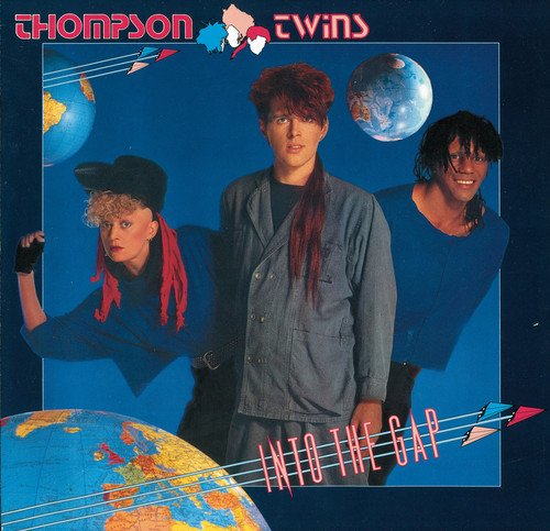 THOMPSON TWINS - Now That