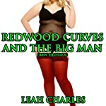 Redwood Curves and the Big Man | Leah Charles