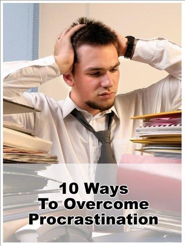 10 Ways To Overcome Procrastination (Time Management)