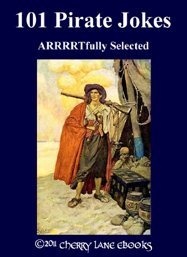 101 Pirate Jokes - ARRRRTfully Selected