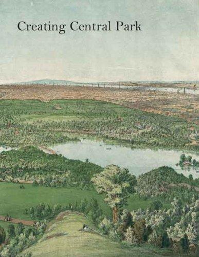 Creating Central Park (Metropolitan Museum Of Art)