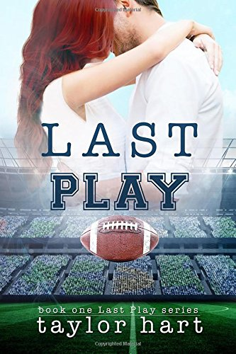 Last Play: Book 1 The Last Play Series (Volume 1) pdf epub