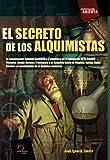 img - for El secreto de los alquimistas (Investigacion abierta) (Spanish Edition) book / textbook / text book
