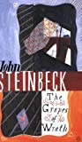 The Grapes of Wrath: Written by John Steinbeck, 2001 Edition, (New Ed) Publisher: Penguin [Paperback]