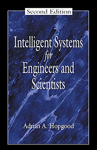 Intelligent Systems for Engineers and Scientists, Second Edition (Electronic Engineering Systems) Pdf