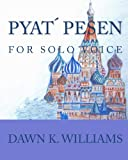 Pyat Pesen, Dawn K. Williams, 1449544460