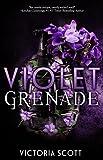 """""""Violet Grenade"""" av Victoria Scott"""