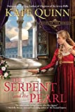 The Serpent and the Pearl (A Novel of the Borgias) by  Kate Quinn in stock, buy online here