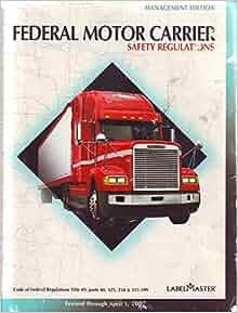 Federal Motor Carrier Safety Regulations Management