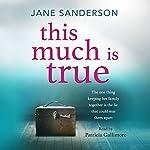 This Much Is True | Jane Sanderson
