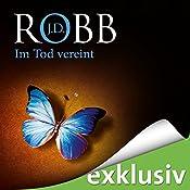 Im Tod vereint (Eve Dallas 18) | J. D. Robb