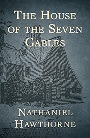 essay house of the seven gables Free college essay house of the seven gables: sins represented by characters in the novel, the house of the seven gables, the author, nathaniel hawthorne, makes it.
