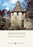 Dovecotes, Peter Hansell, 0747805040