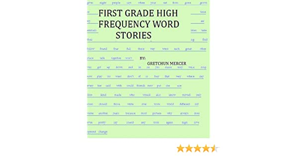 FIRST GRADE HIGH FREQUENCY WORD STORIES (High Frequency Word Stories for  Elementary Students Book 2)