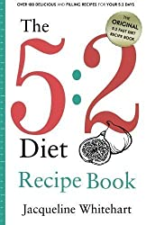 The 5:2 Diet: Recipe Book by Whitehart, Jacqueline (2012)