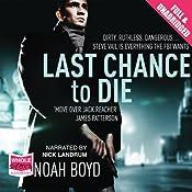 Last Chance to Die | Noah Boyd