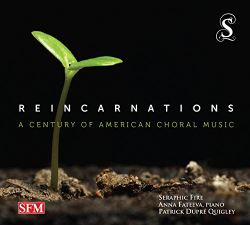 Reincarnations - A Century of American Choral Music
