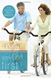 Seek God First (First Place 4 Health Bible Study Series)