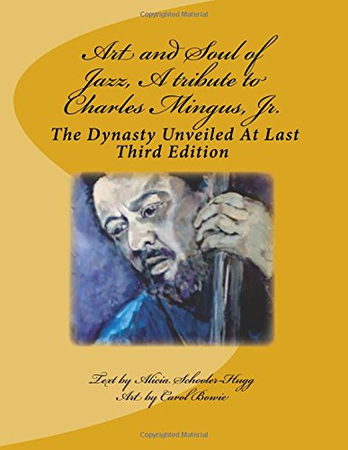 Download Art and Soul of Jazz, A tribute to Charles Mingus, Jr. ebook