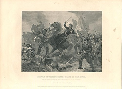 Lyons Antique Prints (Death of Gen. Lyon at Battle of Wilson's Creek ca. 1860 nice old antique print)