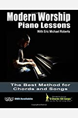 Modern Worship Piano Lessons: This is what your piano teacher never taught you! Paperback