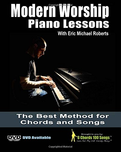 Modern Worship Piano Lessons This Is What Your Piano Teacher Never