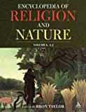 Encyclopedia of Religion and Nature, , 1843711389