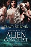 Alien Conquest (Clans of Kalquor) (Volume 3)
