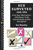 Sex Surveyed, 1949-1994, Liz Stanley, 074840368X