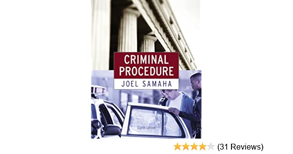 Test bank for criminal procedure 8th edition joel samaha.