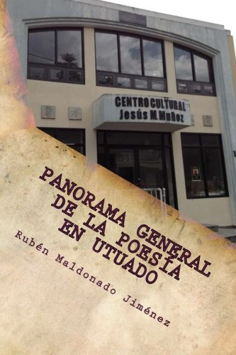 (Panorama General de la poesía en Utuado (Volume 3) (Spanish Edition))