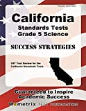 California Standards Tests Grade 5 Science Success Strategies Study Guide: CST Test Review for the California Standards Tests