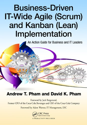Download Business-Driven IT-Wide Agile (Scrum) and Kanban (Lean) Implementation: An Action Guide for Business and IT Leaders Pdf