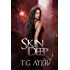 Skin Deep: A SkinWalker Novel #1 (DarkWorld: SkinWalker)