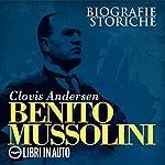 Benito Mussolini | Clovis Andersen