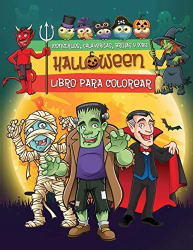 Halloween: Espeluznante Libro para Colorear de Halloween Para Niños con Brujas, Calabazas, Monstruos, Dráculas y Más! (Spanish Edition) ()
