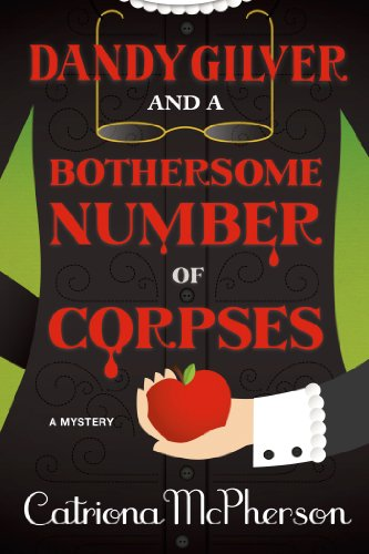 Dandy Gilver and a Bothersome Number of Corpses: A Mystery (Dandy Gilver Murder Mystery Series Book 7)