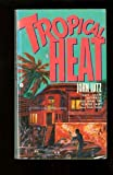 Tropical Heat, John Lutz, 0380703092