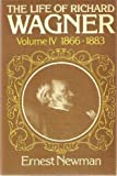 The Life of Richard Wagner 9780521290975