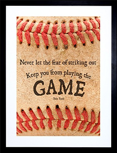 Framed Ruth Babe (9x7 '' NEVER LET FEAR BASEBALL SPORT QUOTE BABE RUTH FRAMED ART PRINT F97X628)