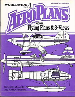 Worldwide Aeroplans Model Flying Plans & 3-Views: For Creative