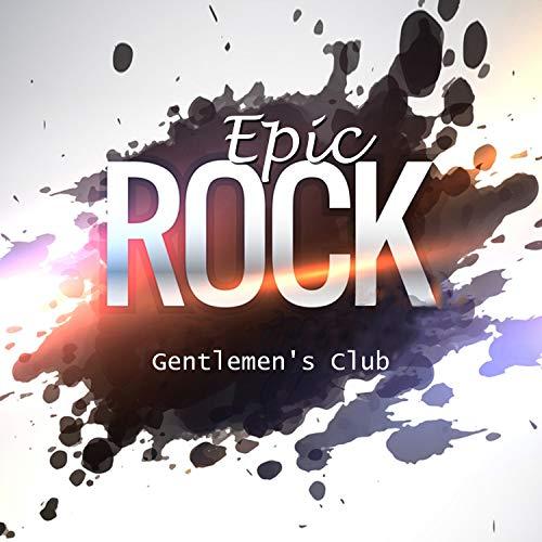 Epic Rock: Gentlemen's Club - Crazy Night, Bar Music (Club Epic)